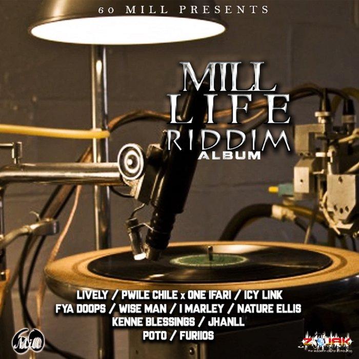 VARIOUS - Mill Life Riddim