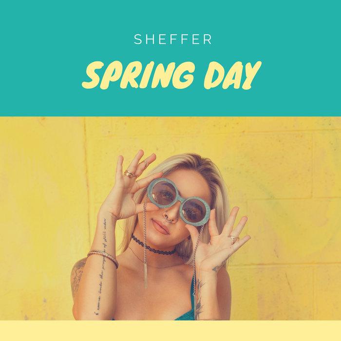SHEFFER - Spring Day