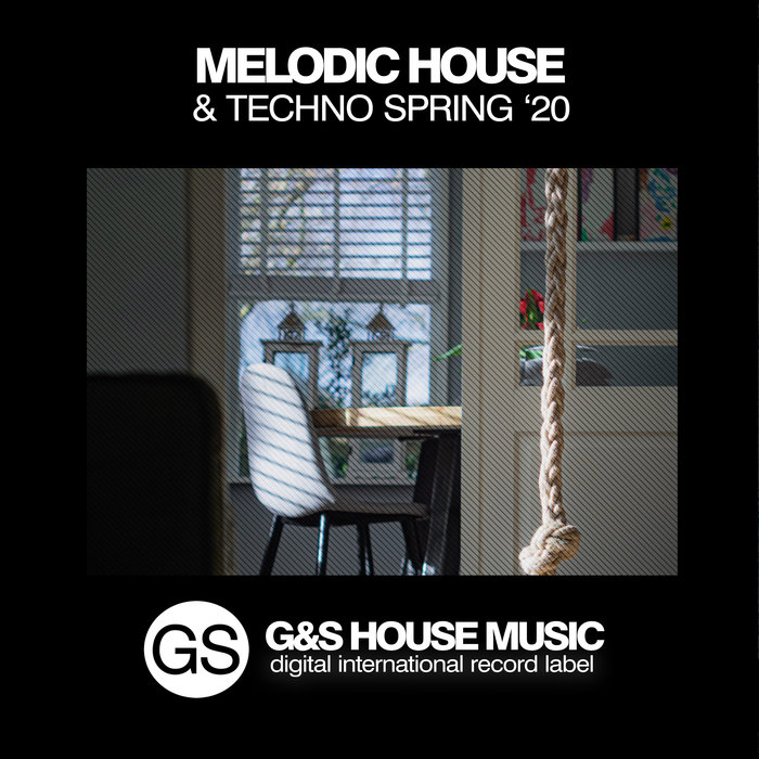 VARIOUS - Melodic House & Techno (Spring '20)