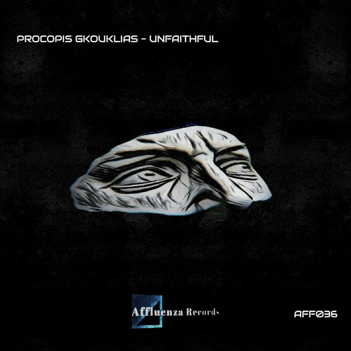 PROCOPIS GKOUKLIAS - Unfaithful