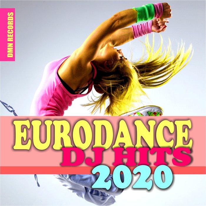 VARIOUS - Eurodance DJ Hits 2020
