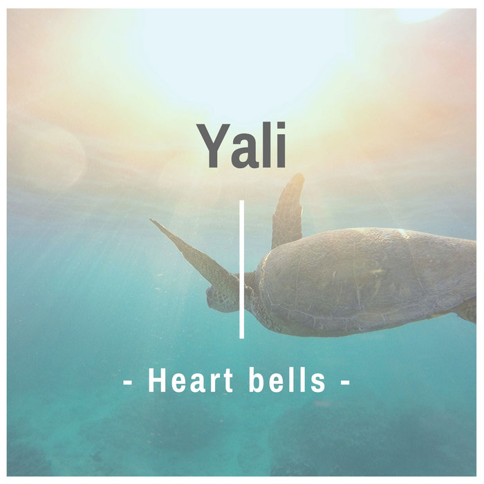 YALI - Heart Bells
