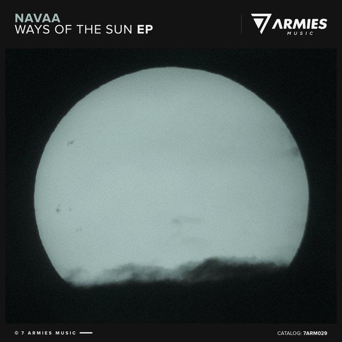NAVAA - Ways Of The Sun EP