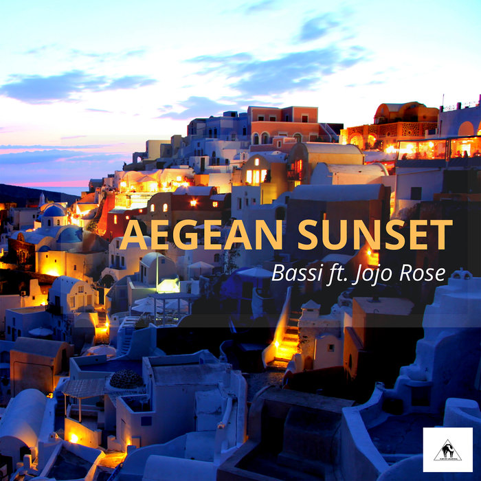 BASSI & JOJO ROSE - Aegean Sunset