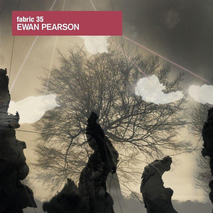 EWAN PEARSON - Fabric 35/Ewan Pearson