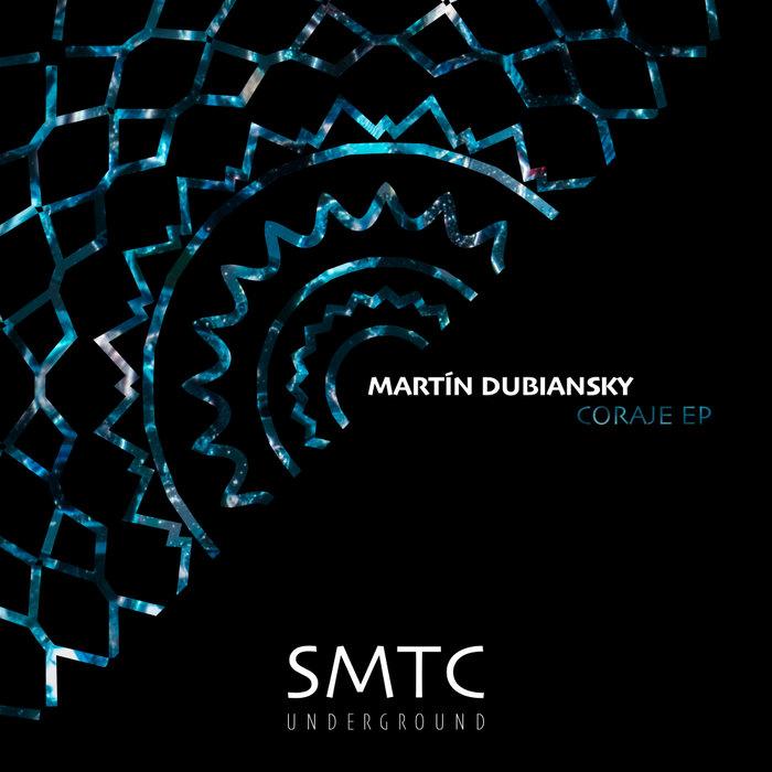 MARTIN DUBIANSKY - Coraje EP