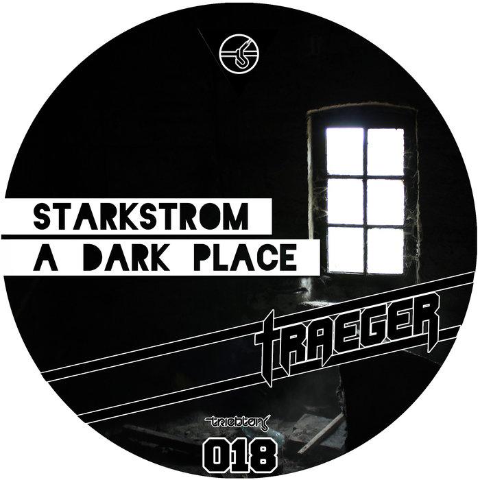 STARKSTROM - A Dark Place