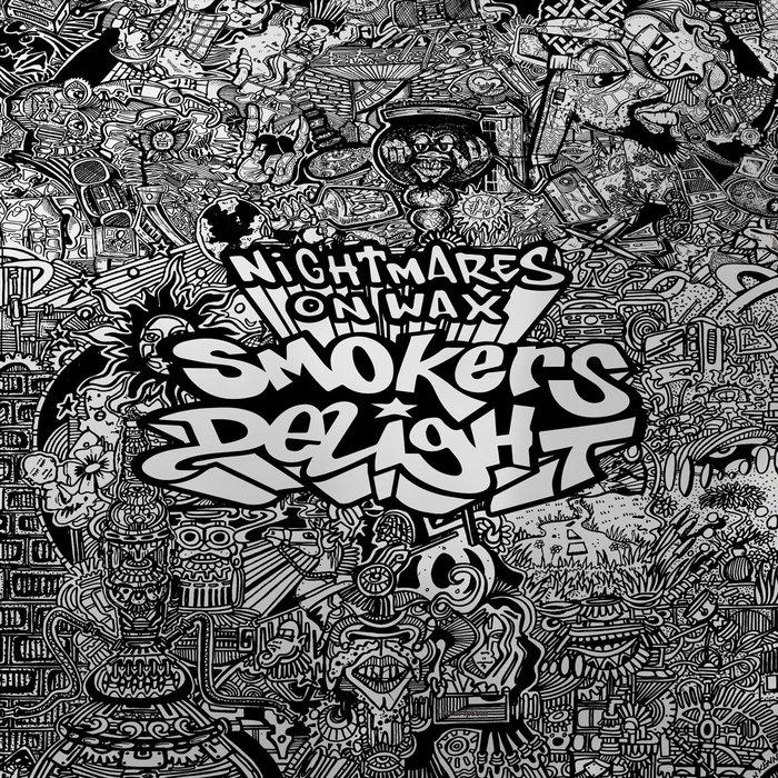 NIGHTMARES ON WAX - Smokers Delight (Digital Deluxe)