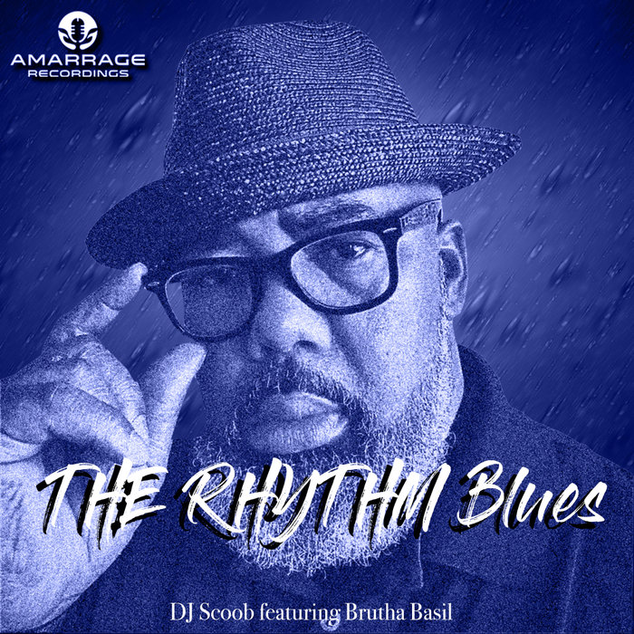 DJ SCOOB feat BRUTHA BASIL - THE RHYTHM Blues