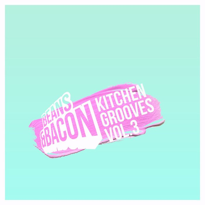 VARIOUS - Kitchen Grooves Vol 3