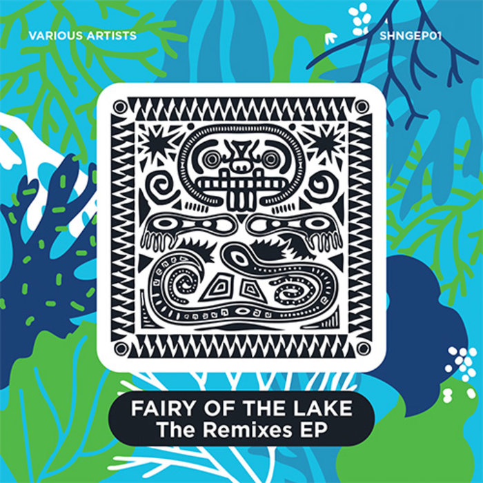 VARIOUS - Fairy Of The Lake The Remixes EP