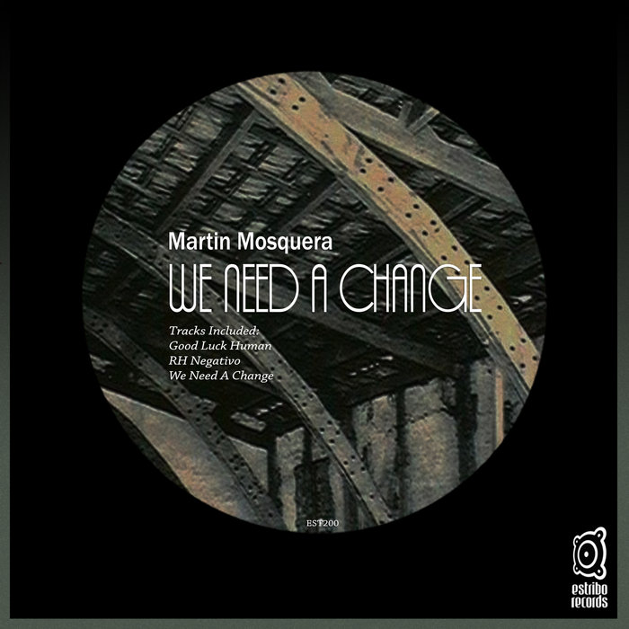 MARTIN MOSQUERA - We Need A Change
