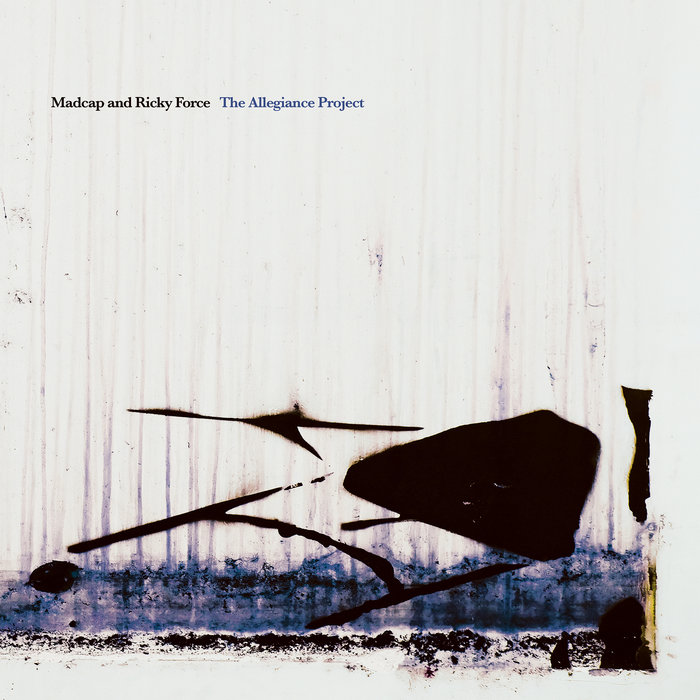 MADCAP/RICKY FORCE - The Alliegiance Project