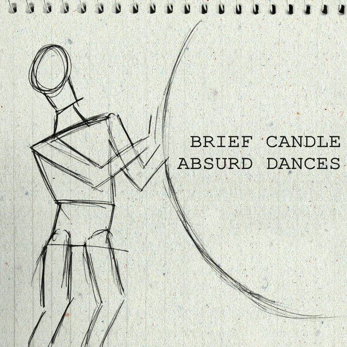 BRIEF CANDLE - Absurd Dances