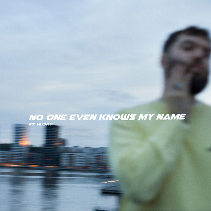 No One Even Knows My Name by Lucas Nord feat Husky on MP3, WAV ...