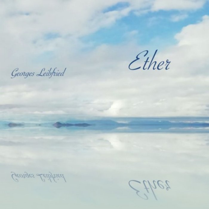 GEORGES LEIBFRIED - Ether