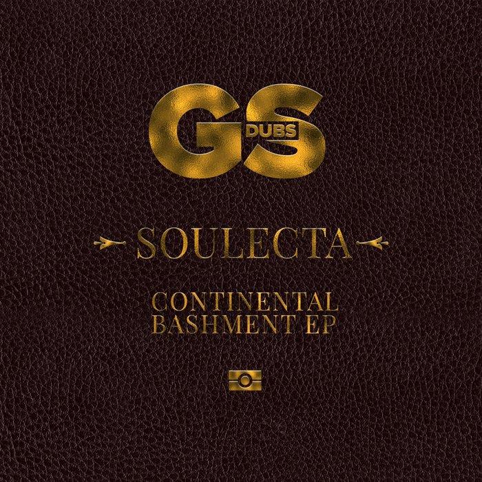 SOULECTA - Continental Bashment EP