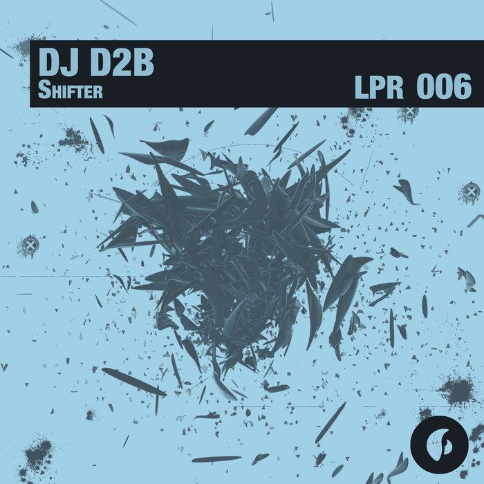 DJ D2B - Shifter