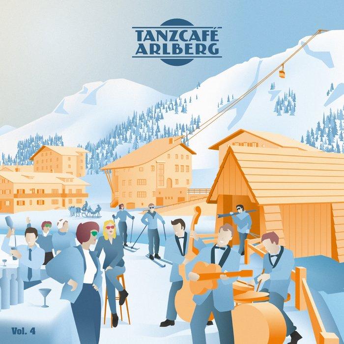 VARIOUS - Tanzcafe Arlberg Vol 4