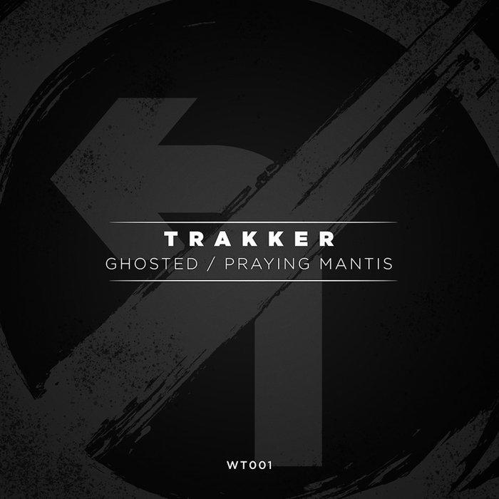 TRAKKER - Ghosted/Praying Mantis