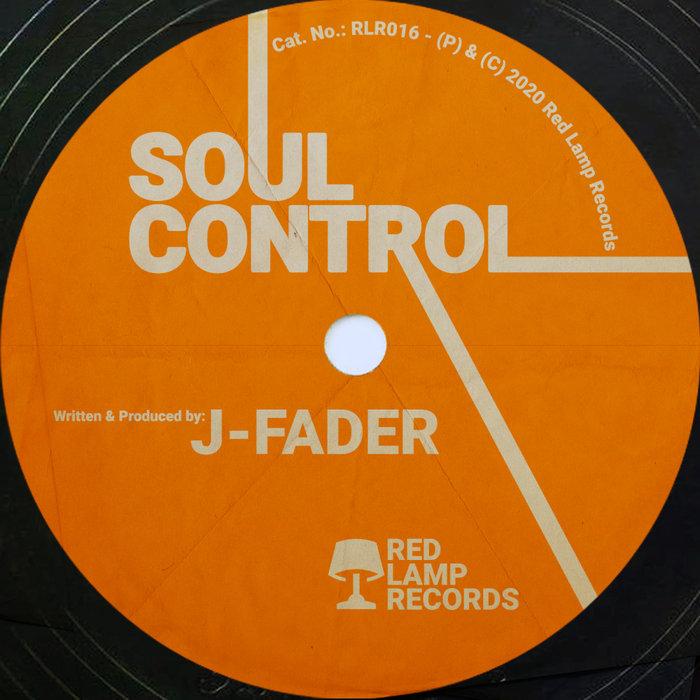 J-FADER - Soul Control