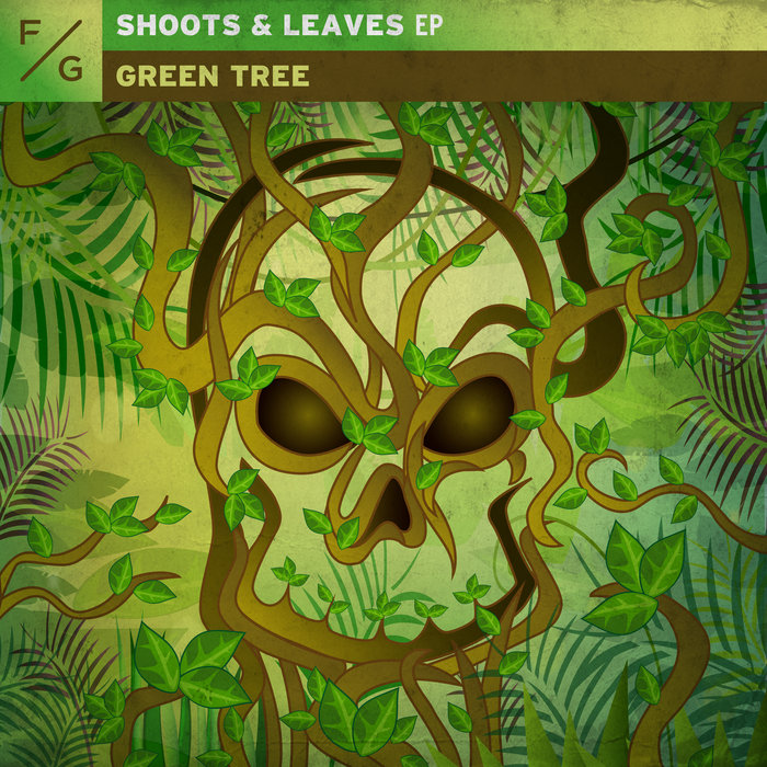 GREEN TREE - Shoots & Leaves EP