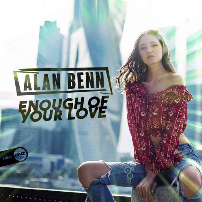 ALAN BENN - Enough Of Your Love