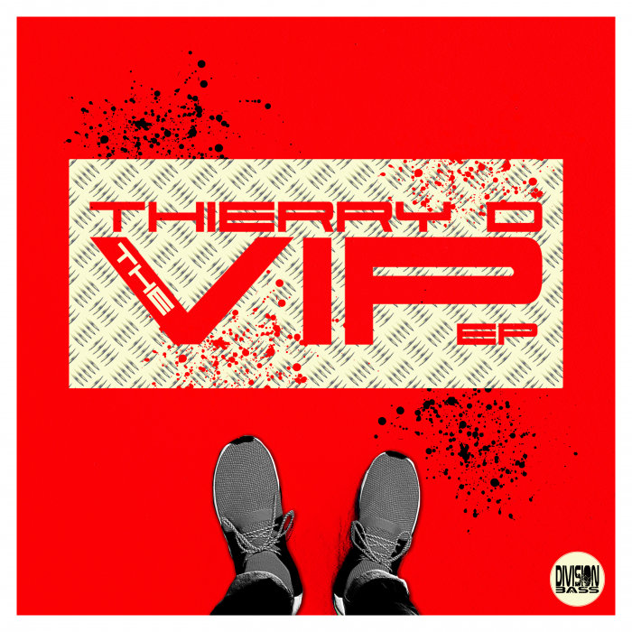 THIERRY D - The VIP EP