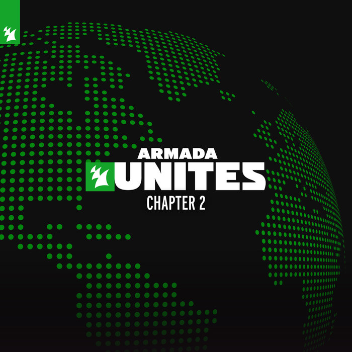 WEEKEND PLAYERS/TEMPO GIUSTO/REORDER/THREE 'N ONE/JOHNNY SHAKER - Armada Unites - Chapter 2