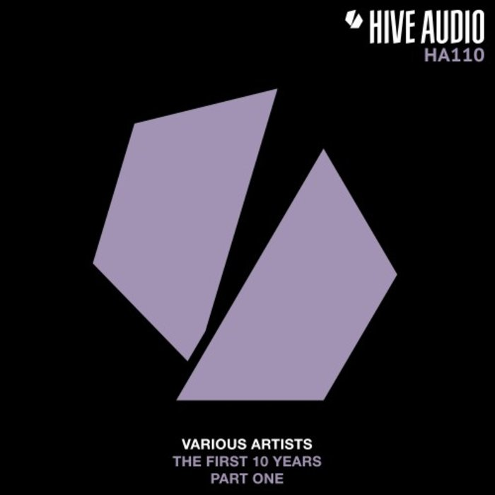 VA – Hive Audio The First 10 Years, Pt. 1 [Hive Audio]