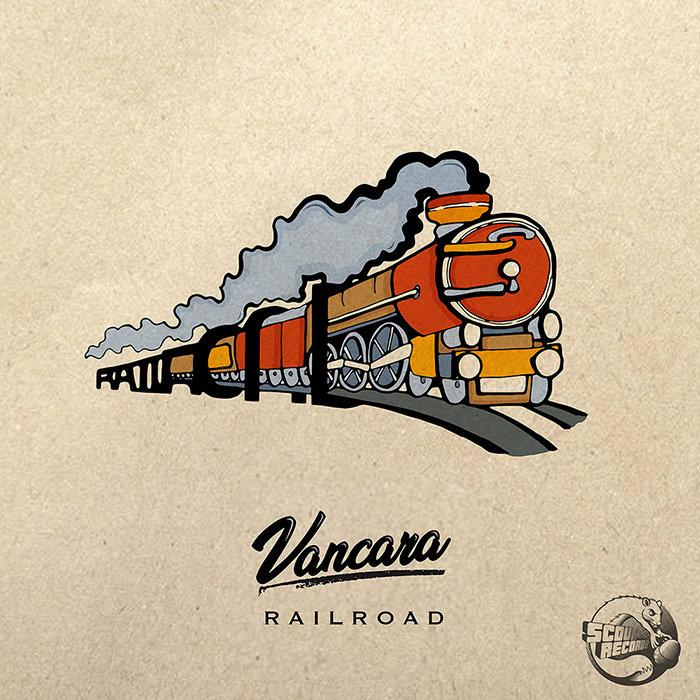 VANCARA - Railroad EP