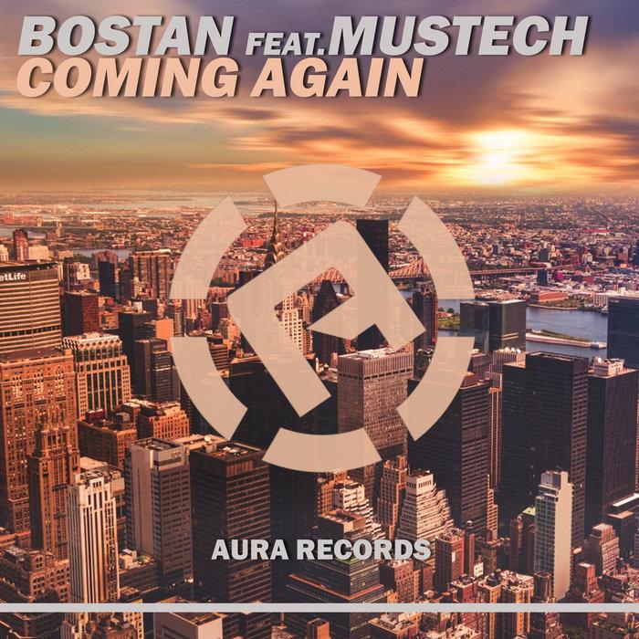 BOSTAN feat MUSTECH - Coming Again