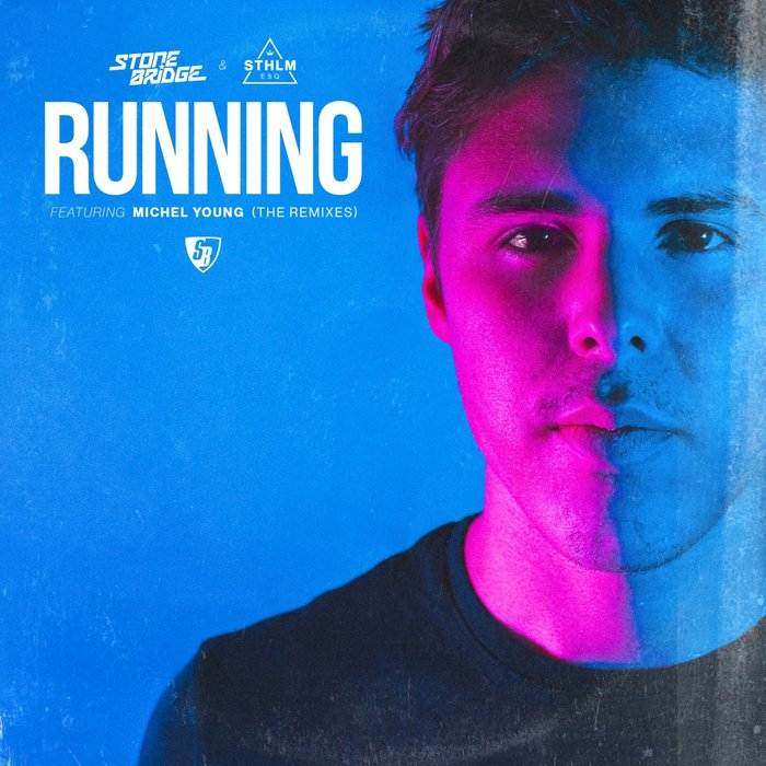 STONEBRIDGE/STHLM ESQ feat MICHEL YOUNG - Running
