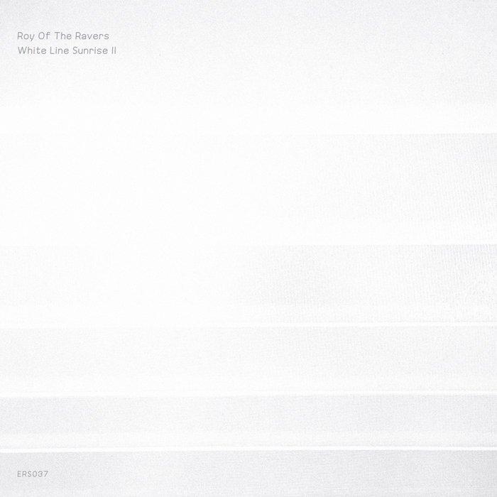 ROY OF THE RAVERS - White Line Sunrise II