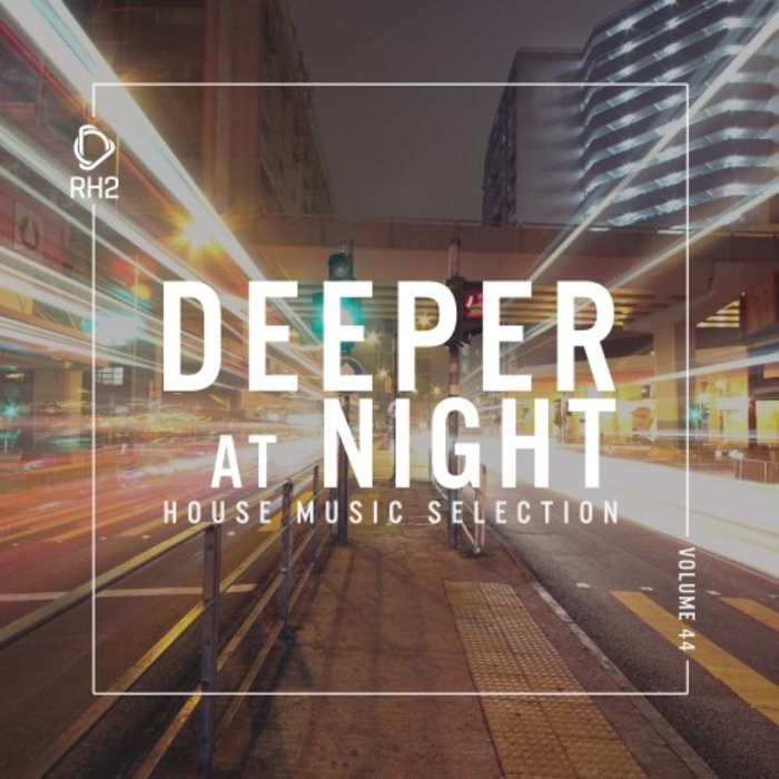 VARIOUS - Deeper At Night Vol 44