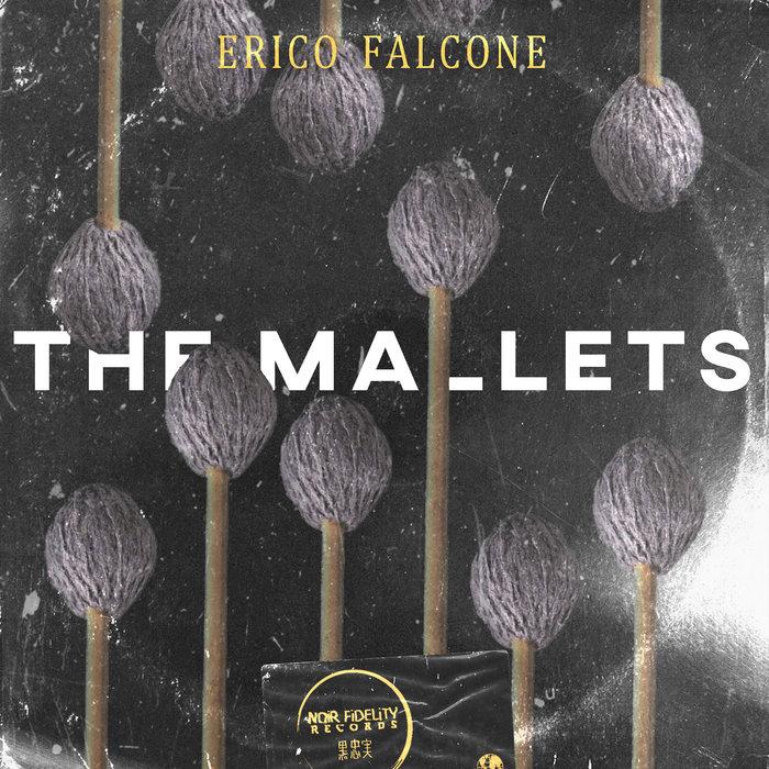 ERICO FALCONE - The Mallets