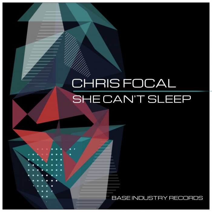 CHRIS FOCAL - She Can't Sleep