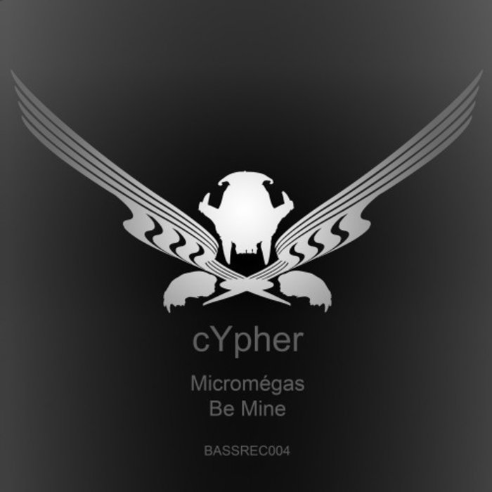 CYPHER - Micromegas/Be Mine