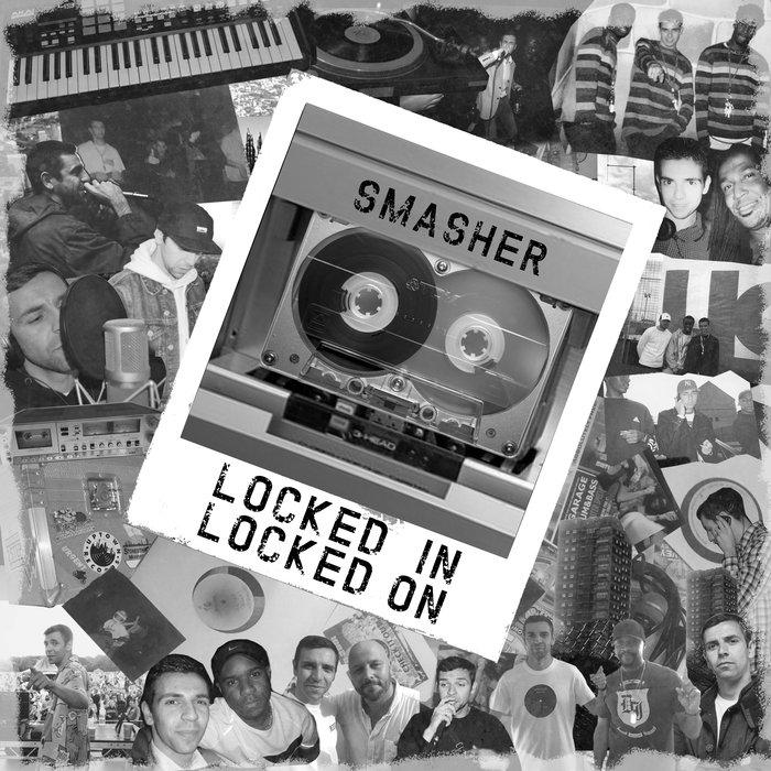 SMASHER - Locked In Locked On
