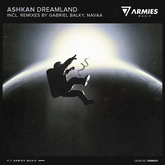 ASHKAN - Dreamland
