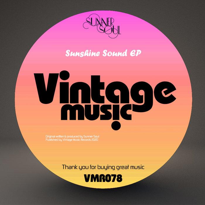 SUNNER SOUL feat THE SUNSHINE DISCO CLUB - Sunshine Sound EP