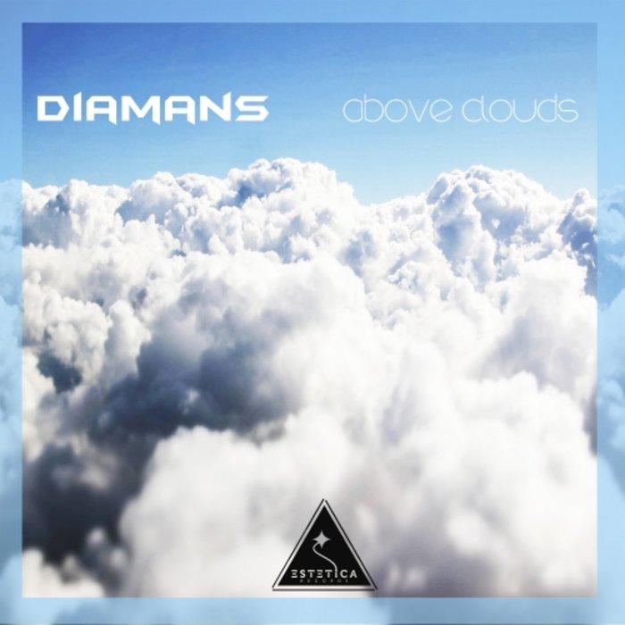 DIAMANS - Above Clouds