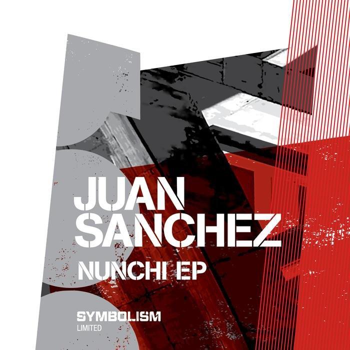 JUAN SANCHEZ - Nunchi EP