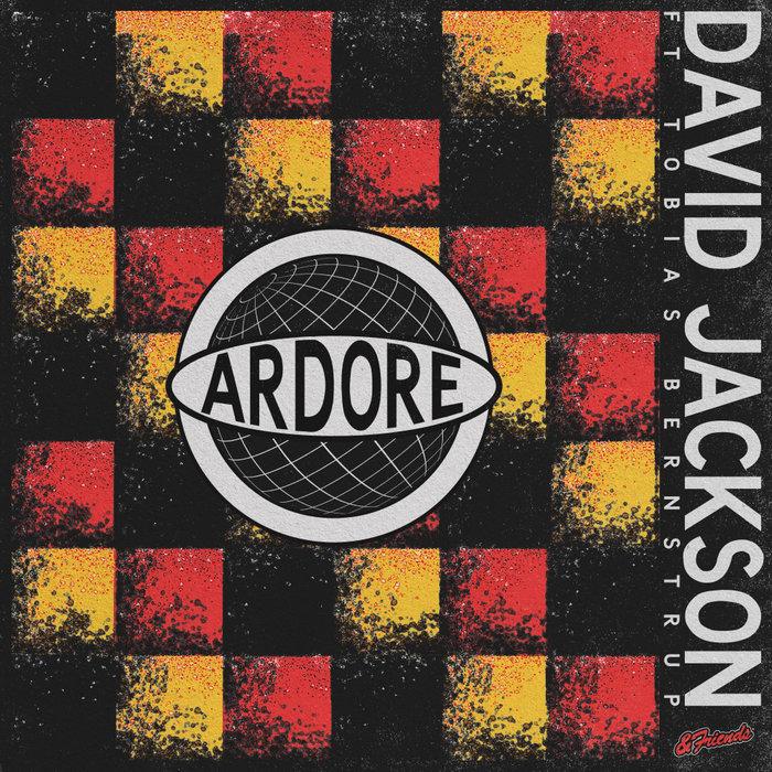 DAVID JACKSON feat TOBIAS BERNSTRUP - Ardore