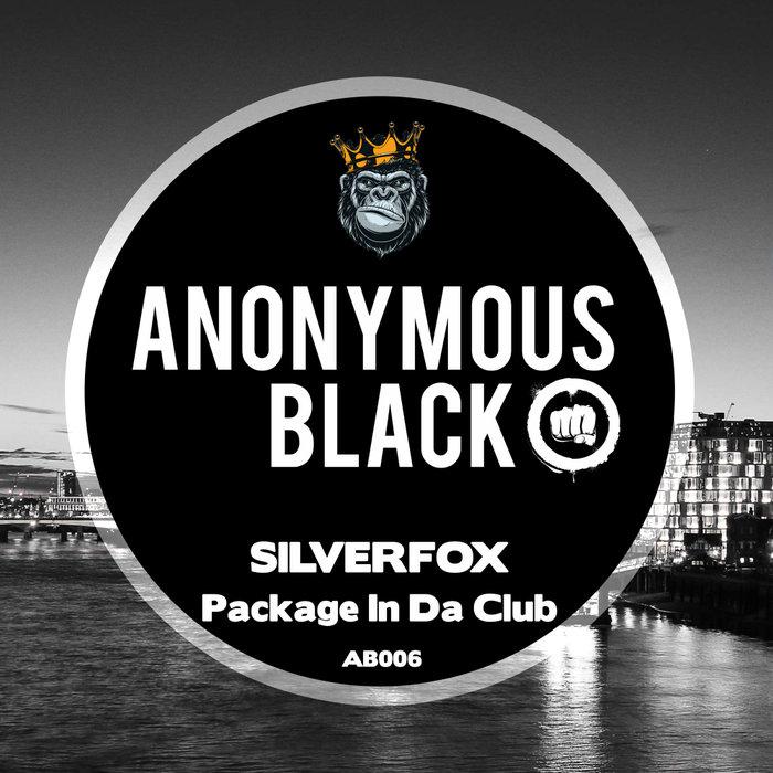 SILVERFOX - Package In Da Club