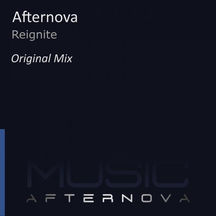 AFTERNOVA - Reignite