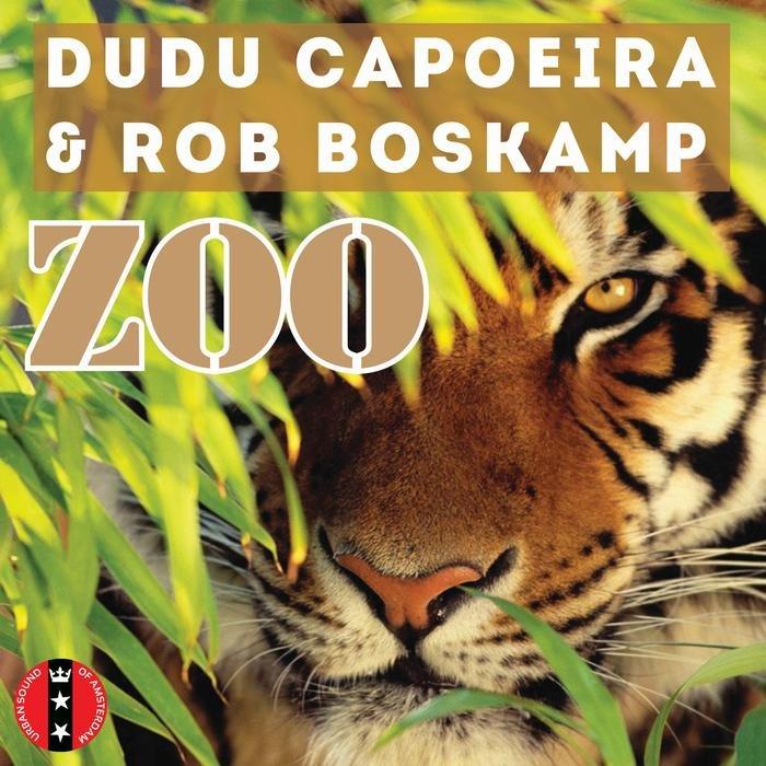 DUDU CAPOEIRA & ROB BOSKAMP - Zoo