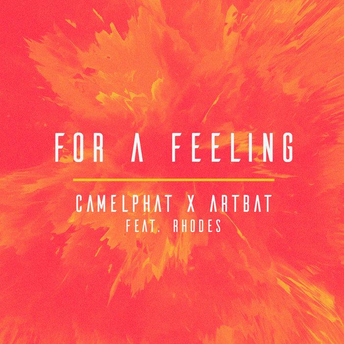CAMELPHAT/ARTBAT - For A Feeling