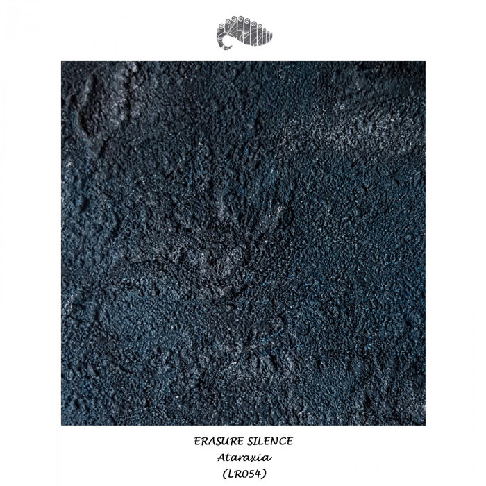 ERASURE SILENCE - Ataraxia