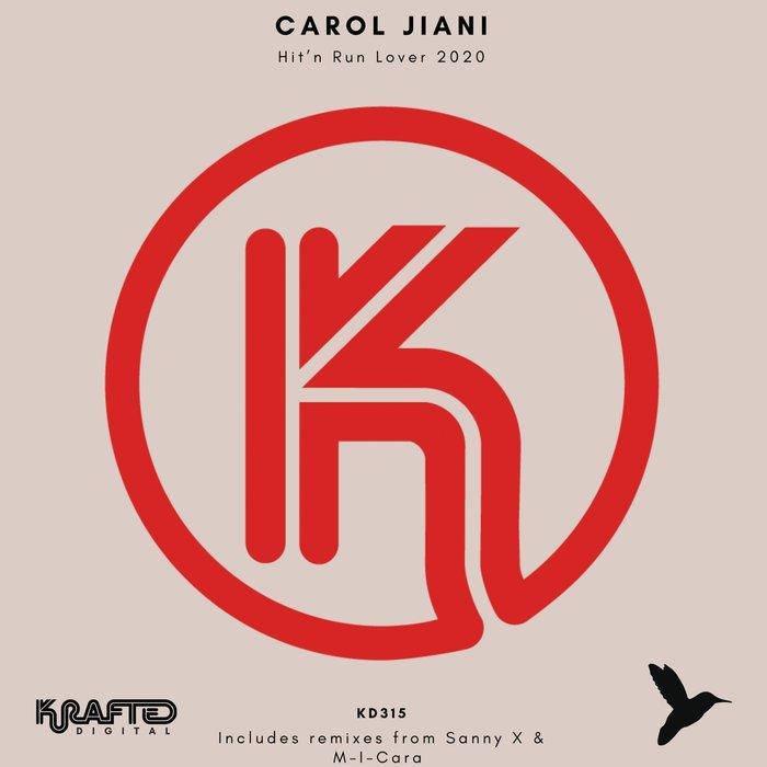 CAROL JIANI - Hit'n Run Lover 2020 (Part 2)
